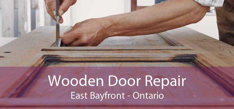 Wooden Door Repair East Bayfront - Ontario