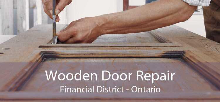 Wooden Door Repair Financial District - Ontario