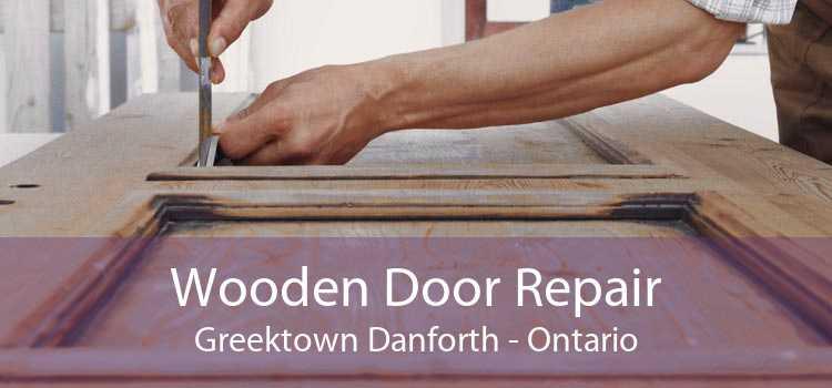 Wooden Door Repair Greektown Danforth - Ontario