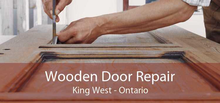 Wooden Door Repair King West - Ontario