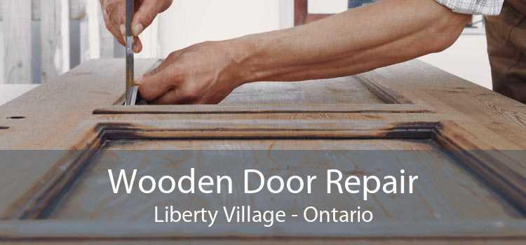 Wooden Door Repair Liberty Village - Ontario