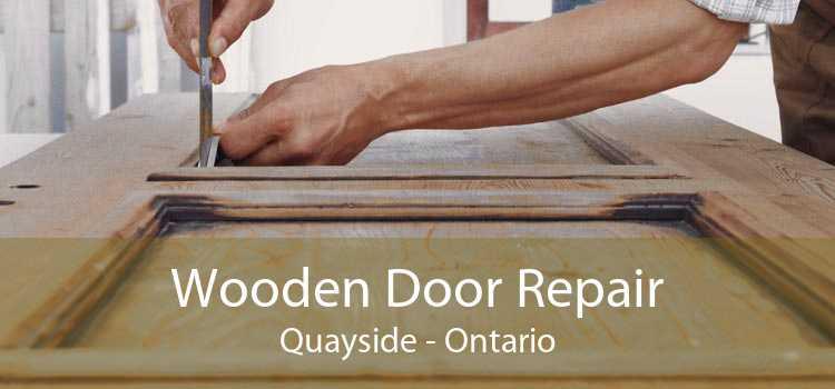 Wooden Door Repair Quayside - Ontario