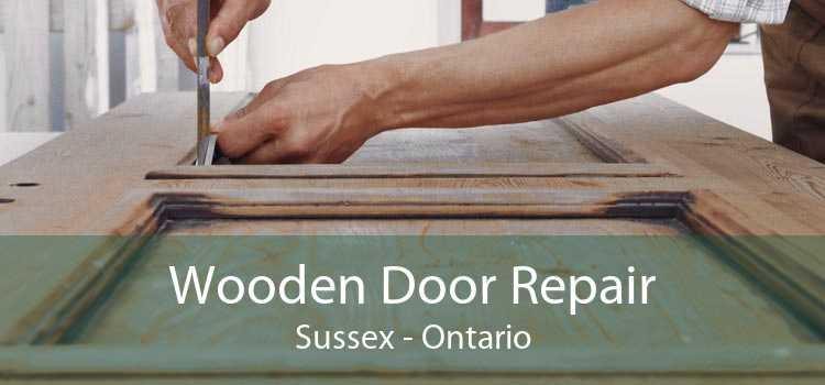 Wooden Door Repair Sussex - Ontario