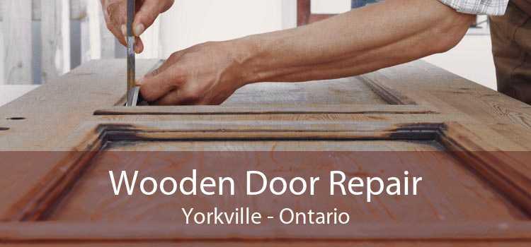 Wooden Door Repair Yorkville - Ontario